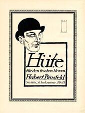 Hut Binsfeld Stettin XL Reklame 1924 Hüte Mode Hutmode Monokel Werbung Melone +