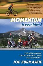 Momentum Is Your Friend: The Metal Cowboy and His Pint-Sized Posse Take on Ameri