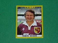 N°169 MARCEL HUSSON FC METZ LORRAINE PANINI FOOTBALL FOOT 89 1988-1989
