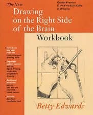 New Drawing on the Right Side of the Brain Workbook: Guided Practice in the Five