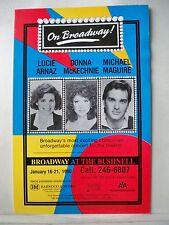 ON BROADWAY Herald LUCIE ARNAZ / DONNA McKECHNIE / MICHAEL MAGUIRE Hartford 1990