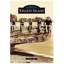 Kelleys Island, Paperback by Sabol, John T.