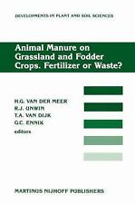 Animal Manure on Grassland and Fodder Crops.Fertilizer or Waste?: Proceedings of