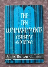 The Ten Commandments Yesterday and Today ~ Burton Coffman ~ Church of Christ
