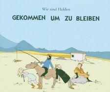 Wir sind Helden Gekommen um zu bleiben (2005) [Maxi-CD]