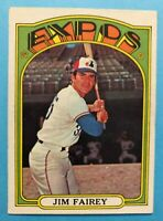 1972 Topps Card #653 Jim Fairley - Montreal Expos