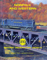 Norfolk and Western SECOND GENERATION DIESELS - 1955 to 1982 -- (NEW BOOK)