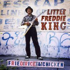 LITTLE FREDDIE KING - FRIED RICE & CHICKEN   CD NEUF