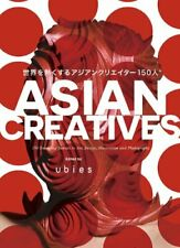 Asian Creatives 150 Most Promising Talents in Art, Design, Illustration... - NEW