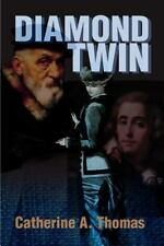 Diamond Twin by Catherine A. Thomas (2000, Paperback)