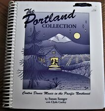 songbook THE PORTLAND COLLECTION Contra Dance Music in the Pacific Northwest