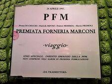PFM PREMIATA FORNERIA MARCONI -VIAGGIO- RARO CD PROMO SPECIALE SOLO PER LE RADIO
