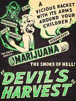 MARIJUANA SMOKE OF HELL DEVIL'S HARVEST HEAVY DUTY USA MADE METAL WARNING SIGN