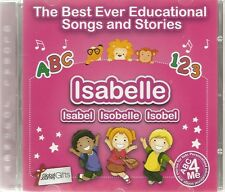 THE BEST EVER EDUCATIONAL SONGS & STORIES PERSONALISED CD - ISABELLE / ISABEL