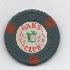 Old Clay Poker Chip from the Oaks Club