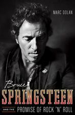 Bruce Springsteen and the Promise of Rock 'N' Roll by Dolan, Marc