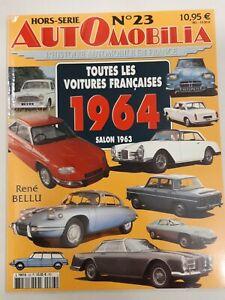 AUTOMOBILIA  HORS SERIE   N°23   -  TOUTES LES VOITURES FRANCAISES - 1964 -