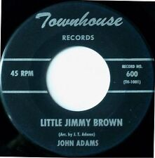 """JOHN ADAMS Little Jimmy Brown/The Spirit Of This Land 7"""" 45rpm Townhouse Records"""