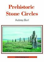 Prehistoric Stone Circles (Shire Archaeology) by Burl, Aubrey Paperback Book The
