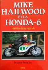 Mike Hailwood et la Honda-6 / Histoire d'une légende / Jacques BUSSILLET Solar