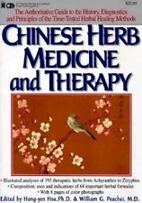 Chinese Herb Medicine and Therapy, Hong-Yen Hsu, William G. Peacher, Acceptable