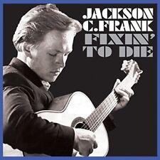 Jackson C Frank - Fixin To Die [CD]