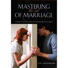 Mastering the Art of Marriage  by Fr. Constantine Nasr  -Paperback -NEW