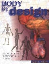 Body by Design: An Anatomy and Physiology of the Human Body, Gillen, Alan L.