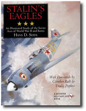 Stalin's Eagles-An Illustrated Study of the Soviet Aces of WWII and Korea Book