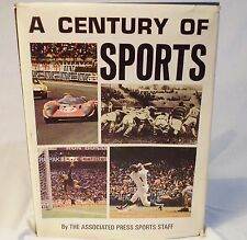 Vtg Book:  Century of Sports By The Associated Press Sports Staff 1971  HC DJ