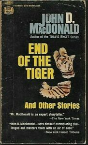 John D MacDonald PB End of the Tiger and Other Stories