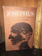The World of Josephus. by G.A. Williamson DJ 1964