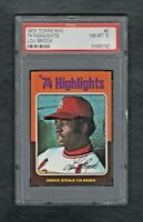 1975 TOPPS MINI #2 74 HIGHLIGHTS LOU BROCK PSA 8.0 NM/MT++SHARP CARD!