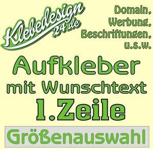 1 Zeile Aufkleber Beschriftung Größenauswahl Sticker Werbebeschriftung Auto KfZ