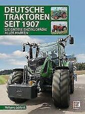Deutsche Traktoren seit 1907 von Wolfgang H. Gebhardt (2017, Gebundene Ausgabe)