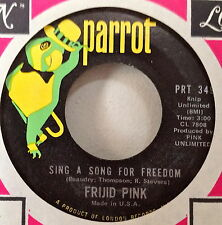 Frijid Pink 1970 Sing A Song Of Freedom 45 Parrot 349 Hard Psych Rare NOS NM