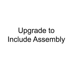 Upgrade of Standard Delivery to Include Assembly