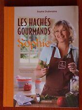LES HACHES GOURMANDS de  SOPHIE DUDEMAINE - Editions MINERVA - 80 RECETTES