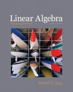 Linear Algebra and Its Applications, 4th Edition Lay, David C.
