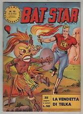 BAT STAR albi dell'avventuroso N.13 LA VENDETTA DI TELKA brick bradford 1963