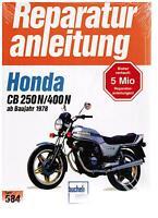 Buch Reparaturanleitung Honda CB 250N / 400N / CB 250 / 400 N ab Bj 1978 Bd 584