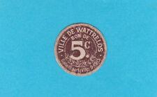FRANCE - 5 Centimes 1915 - Ville De WATTRELOS Carton Money - VF - SCARCE