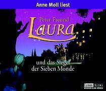 Peter Freund - Laura und das Siegel der Sieben Monde: (Lübbe Audio): TEIL 2 -