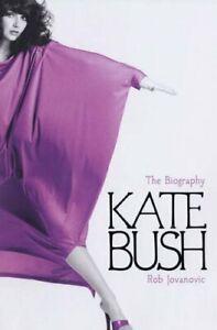 Kate Bush: The biography by Jovanovic, Rob Hardback Book The Cheap Fast Free