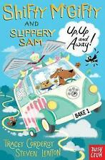 UP UP AND AWAY Shifty McGifty and Slippery Sam / TRACEY CORDEROY	9780857638489
