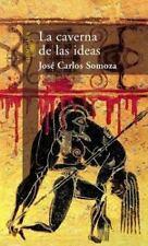 LA Caverna De Las Ideas (Spanish Edition)