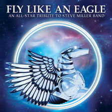 Various Artists - Fly Like An Eagle - All-Star Tribute To Steve Miller Band / Va