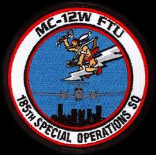 USAF 185th SPECIAL OPERATIONS SQ -MC-12W FORMAL TRAINING UNIT ORIGINAL SOS PATCH