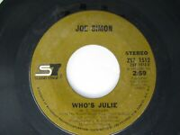 Joe Simon Who's Julie / The Girl's Alright With Me 45 Sound Stage 1969