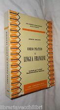 CORSO PRATICO DI LINGUA FRANCESE Lezioni per la RAI Enrico Arcaini 1967 Manuale